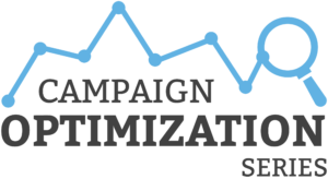 Campaign Optimization Series
