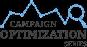 Campaign Optimization Series
